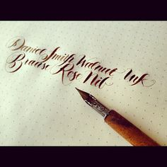Lettering using Daniel Smith Walnut Ink and a Brause Rose Nib.