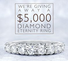 Enter to Win a $5,000 Diamond Eternity Band!