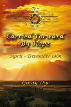 Carried Forward By Hope (