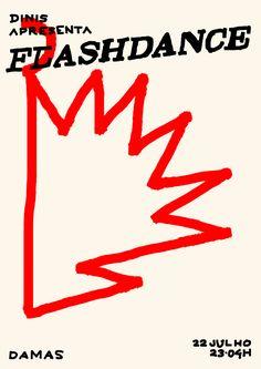 "goncalo-duarte: ""Poster para Dinis apresenta Flashdance no Damas "" Poster Ads, Poster Prints, Motion Poster, Cinemagraph, Tumblr, Ad Design, Graphic Design Inspiration, Editorial Design, Motion Graphics"
