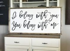 I Belong With You You Belong With Me 24 x 48 Wood