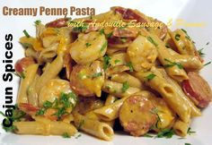 Creamy Penne Pasta with Andouille Sausage & Shrimp in Cajun Spices - Weave a Thousand Flavors