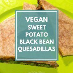 Sweet Potato Black Bean Quesadillas - What Vegan Kids Eat Vegan Foods, Vegan Dishes, Food Dishes, Vegan Vegetarian, Vegetarian Recipes, Vegan Mexican Recipes, Vegan Pumpkin Pie, Vegan Butter, Quesadilla