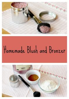 Make your own blush and bronzer with natural ingredients!