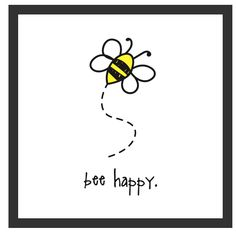 don't worry. bee happy. this cool, trendy poster is a hip addition to any kid's room or nursery. we say, why not buy a few and hang them together like some cool clique on the playground? -------------