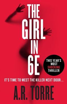 The Girl In 6E by A.R. Torre https://www.5novels.com/book2/u5919.html