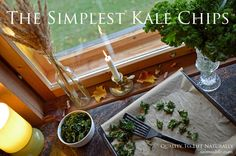 The Simplest Kale Chips Recipe. Easy step by step recipe with photos.