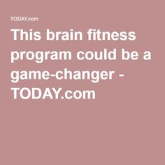 This brain fitness program could be a game-changer - TODAY.com