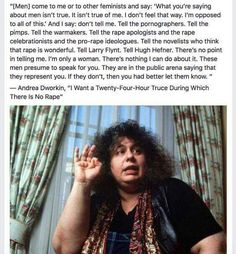 Wow, I was reading Andrea Dworkin 20+ years ago and here she is in Pinterest