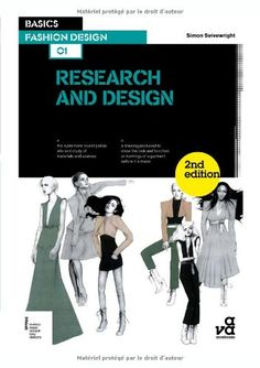 Basics Fashion Design 01: Research and Design: « LibraryUserGroup.com – The Library of Library User Group