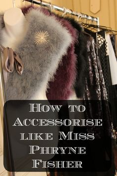 How to accessorise like Miss Fisher thanks to #Labassa and #NationalTrustVic  - see my interview with Marion Boyce costume designer www.pinterest.com/phrynefishertv
