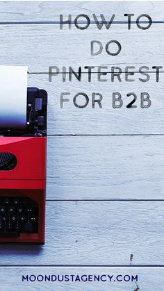 Yes, Pinterest can be used for B2B brands, too! Discover how. Content Marketing, Social Media Marketing, Rich Pins, Facebook Face, Create Quotes, Recipe For Success, Moon Dust, Social Media Content, Pin Image