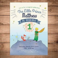 The Little Prince Le Petit Prince Birthday by FansterDesign Prince Birthday Party, 1st Birthday Themes, Boy First Birthday, Boy Birthday Parties, Birthday Party Decorations, Birthday Ideas, The Little Prince Theme, Little Prince Party, Digital Invitations