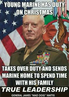 General Mattis.. Obama would never do something like that. All he thinks about is himself and his family.
