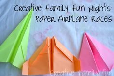 Creative Family Fun Nights: Paper Airplane Races ~ Creative Family Fun