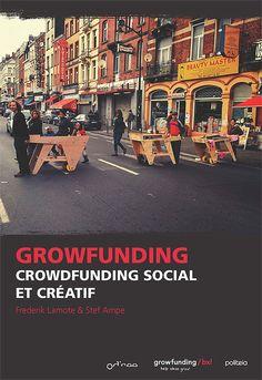Growfunding : crowfunding social et créatif. Vous avez eu un super projet pour votre administration. Mais comment la financer ? Growfunding peut vous aider !