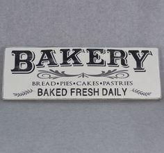 """HAND CRAFTED RUSTIC HAND PAINTED """"""""BAKERY FRESH BAKED DAILY"""""""" RECLAIMED WOOD SIGN. All of my signs are hand painted and distressed then sealed to protect the finish. I use reclaimed salvage wood which"""