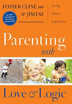 Parenting with Love and Logic: Teaching Children Responsibility - Kindle edition by Foster Cline, Jim Fay. Religion & Spirituality Kindle eBooks @ Amazon.com.