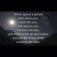 Love Quotes: Never ignore a person who loves you. [caption align=aligncenter Love Quotes: Never ignore a Now Quotes, Great Quotes, Quotes To Live By, Funny Quotes, Life Quotes, Inspirational Quotes, Daily Quotes, Motivational, Ignore Quotes