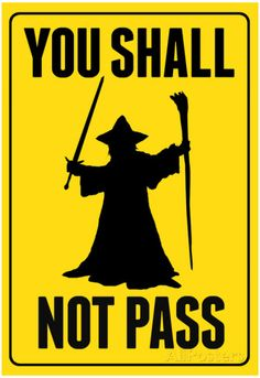 You Shall Not Pass Sign Movie Poster  AllPosters.fi