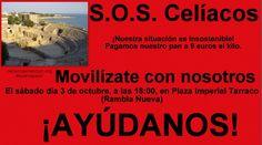 #tarragona se revela ante las injusticias! #solidarízate con los #celíacos #quenopare