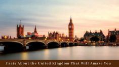 Here are some fascinating facts about UK that will amaze you. Read this blog to know more about regional facts, royal facts, and historical facts about United Kingdom.