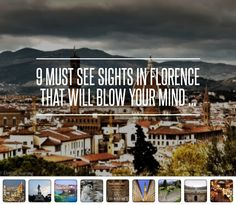 9 Must See Sights in Florence That Will Blow Your Mind