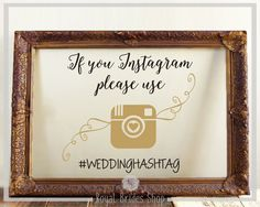 Wedding Sign Decal - If You Instagram Please Use #