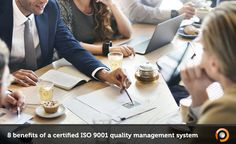 8 benefits of a certified ISO 9001 quality management system