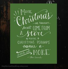 The Grinch Quote HandLettering Print by HeyNormalDayShop on Etsy, $10.50