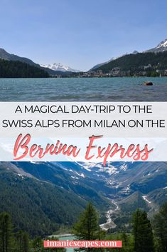 A Magical day on the Bernina Express - Imani Escapes New Travel, Solo Travel, Italy Travel, Switzerland Itinerary, Switzerland Cities, Bernina Express, St Moritz, Europe On A Budget, Tours