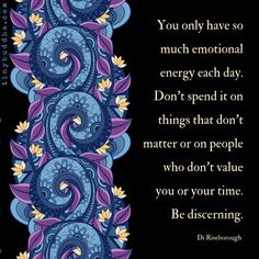 Use Your Emotional Energy Wisely - Tiny Buddha Wisdom Quotes, Words Quotes, Wise Words, Me Quotes, Motivational Quotes, Inspirational Quotes, People Quotes, Sayings, Positive Thoughts