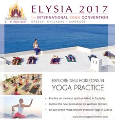 Explore new horizons in Yoga Practice and meet inspirational teachers from around the world.  For your participation contact us at info@elysiayogaconvention.com