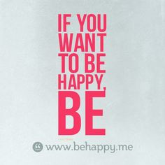 just be #behappy