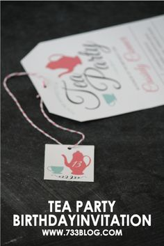 seven thirty three - - - a creative blog: Tea Party - Birthday Party Invite