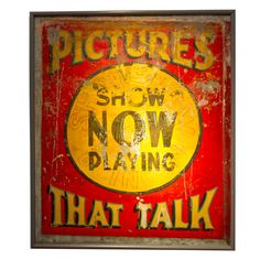 """United States  c. 1930  Polychrome paint on zinc panel. Framed by simple grey metal frame with plywood backing. Handpainted for 1930's movie theatre. Artist's first attempt """"Show Now Going On"""" still visible in outline beneath a later script."""