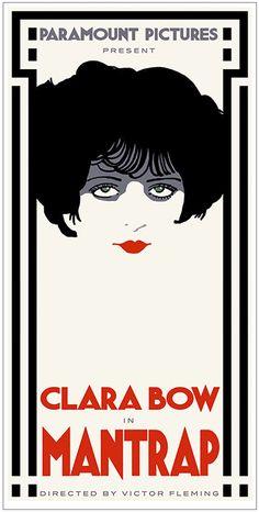 Poster design for Clara Bow movie 'Mantrap' by Bill Philpot. Unpublished Vintage Advertising Posters, Vintage Advertisements, Vintage Posters, Art Deco Posters, Poster Prints, Clara Bow, Art Deco Design, Graphic Design Inspiration, Vintage Prints