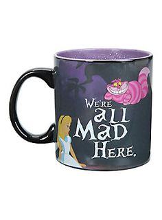 """<p>Ceramic mug from Disney's <i>Alice in Wonderland</i> with """"We're All Mad Here"""" heat reveal…"""