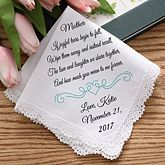 Buy personalized wedding handkerchief for the Mother of the Bride. Include names, wedding date & a special message. Free personalization & fast shipping.