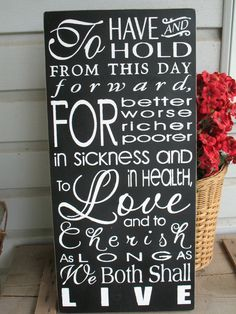 To Have and To Hold -- Wedding Vow Subway Art - wooden sign. $30.00, via Etsy.