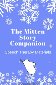 The Mitten Story Companion - All the speech therapy materials you need to support speech and language learning while and after reading The Mitten
