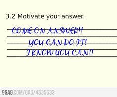 Motivate your answer