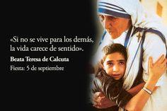 Madre Teresa de Calcuta, Beata  Fiesta: 5 de setiembre  Conócela en…