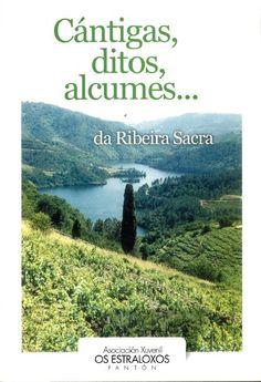 Cántigas, ditos, alcumes___da Ribeira Sacra / Asociación Xuvenil Os Estraloxos