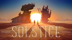 Solstice. This minute-and-a-half fantasy western is a 2D animated passion project that the two of us crafted over our free nights and weeken...