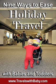 Preparing for holiday travel with babies and toddlers can feel overwhelming, I know. Here are a few secrets I hope will help to ease your family's way. 1: Rent baby gear to meet you at your d…