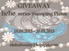 GIVEAWAY: hehe series Stamping Plates в блоге Sisina Beauty. 19.04-15 - 20.05.15.