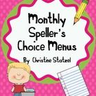 FREE!  Updated 1/8/13 Are your students sick of the same old spelling homework each night? This is a set of monthly speller's choice menus. Each menu has ...