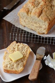 Buttery Beer Bread -- made this May 26/13 -- so so so so good and extremely simple. Just measure, mix  bake. This bread can be dangerous -- hubby wanted to eat the whole thing without sharing! Highly recommend!
