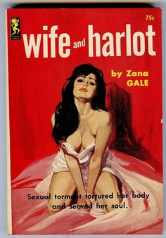 Grad Student Madness: Today in Pulp Novel Cover Art  Wife and Harlot
